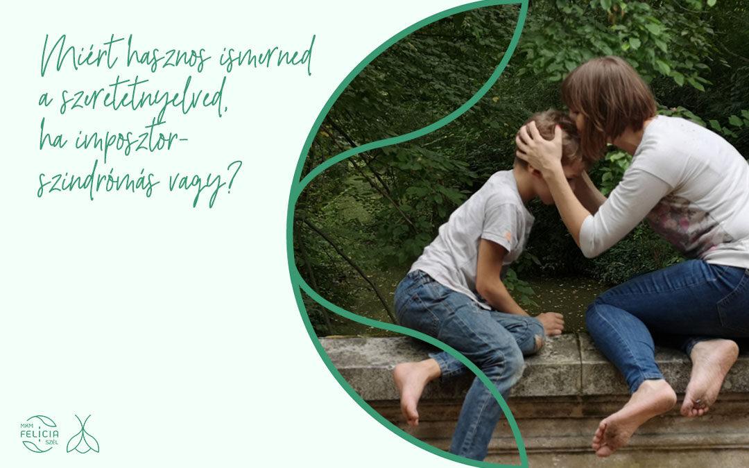 Miért fontos ismerned a szeretetnyelved, ha imposztorszindrómás vagy?